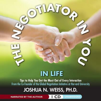 The Negotiator in You: In Life