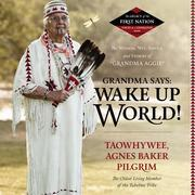 Grandma Says: Wake Up, World!