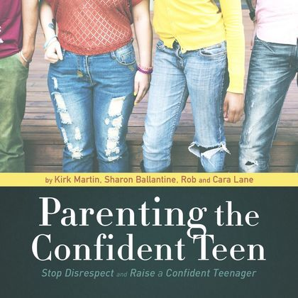 Parenting the Confident Teen