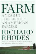 Farm: A Year in the Life of an American Farm