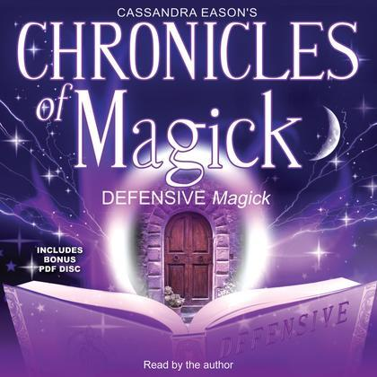 Chronicles of Magick: Defensive Magick