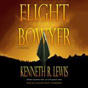 Flight of the Bowyer
