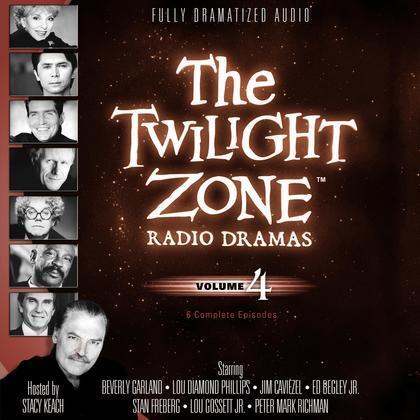The Twilight Zone Radio Dramas, Vol. 4