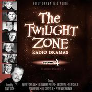 The Twilight Zone Radio Dramas, Vol. 4