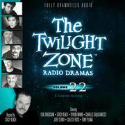 The Twilight Zone Radio Dramas, Vol. 22