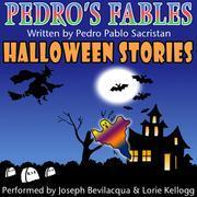 Pedro's Halloween Fables