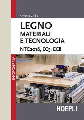 Legno. Materiali e tecnologia