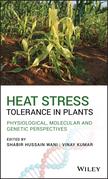 Heat Stress Tolerance in Plants