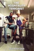 The Hospitality Terrorist