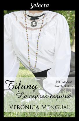 Tiffany, la esposa esquiva