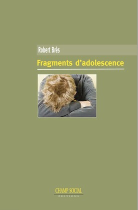 Fragments d'adolescence