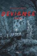 Déviance - Tome 3