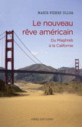 Le nouveau rêve américain : du Maghreb à la Californie