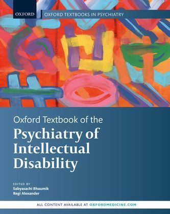 Oxford Textbook of the Psychiatry of Intellectual Disability