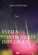 Eveils d'un introverti impudique