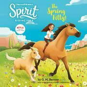 Spirit Riding Free: The Spring Filly!