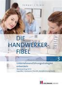 """""""Die Handwerker-Fibel"""", Band 3"""