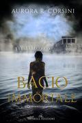 Bacio immortale: Bacio immortale #1