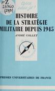 Histoire de la stratégie militaire depuis 1945