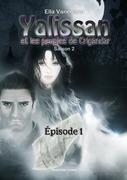 Yalissan et les peuples de Crigandar, Saison 2 : Épisode 1