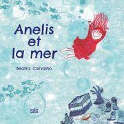 Anelis et la mer