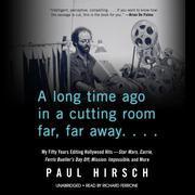 A Long Time Ago in a Cutting Room Far, Far Away