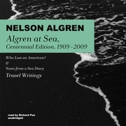 Algren at Sea, Centennial Edition, 1909–2009