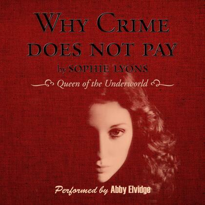 Why Crime Does Not Pay