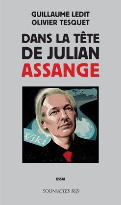 Dans la tête de Julian Assange