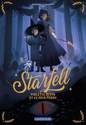 Starfell (Tome 1)  - Violette Dupin et le jour perdu
