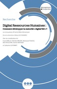 "Digital Resources Humaines : Comment développer la maturité ""digital'RH"" ?"