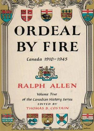 Ordeal by Fire: Canada, 1910-1945
