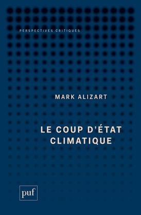 Le coup d'État climatique