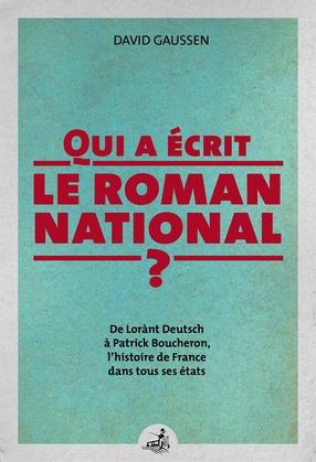 Qui a écrit le roman national ?
