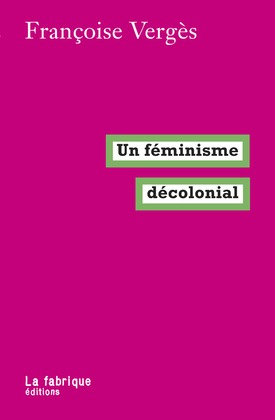 Un féminisme décolonial