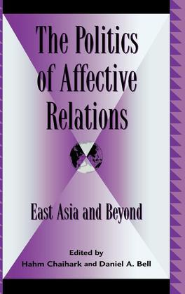 The Politics of Affective Relations: East Asia and Beyond