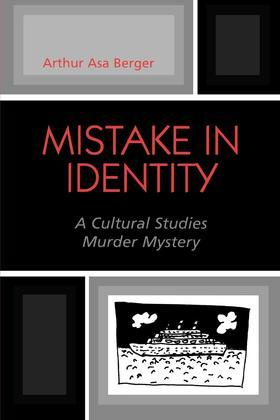 Mistake in Identity: A Cultural Studies Murder Mystery