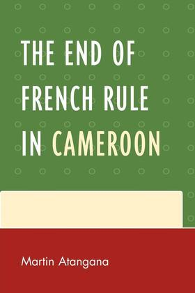 The End of French Rule in Cameroon