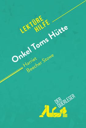 Onkel Toms Hütte von Harriet Beecher Stowe (Lektürehilfe)