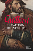 Guillery, le capitaine des voleurs