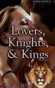 Lovers, Knights, & Kings
