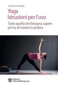 Yoga. Istruzioni per l'uso