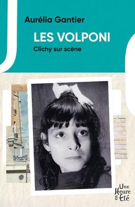 Les Volponi, Clichy sur scène