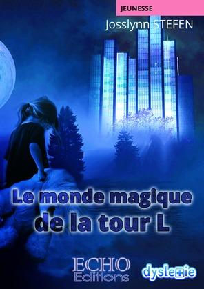 Le monde magique de la tour L