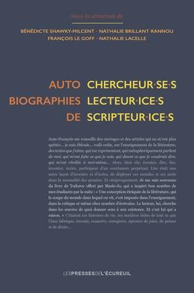 Autobiographies de chercheurs·s, lecteur·ice·s, scripteur·ice·s
