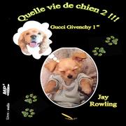 Quelle vie de chien 2 Gucci Givenchy 1er