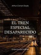 El tren especial desaparecido