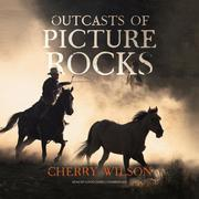 Outcasts of Picture Rocks