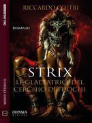 Strix - Le gladiatrici del cerchio di fuochi