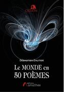 Le monde en 50 poèmes